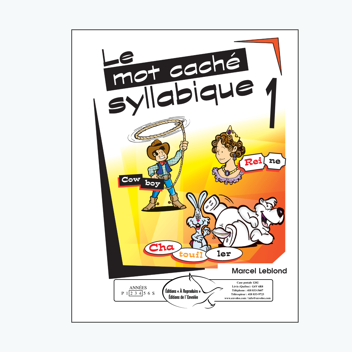 Le mot caché syllabique, vol. 1