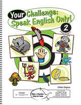 Your Challenge: Speak English Only! 2