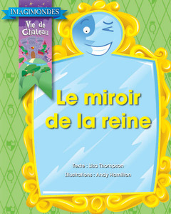 Collection Imagimondes - Le miroir de la reine
