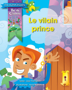 Collection Imagimondes - Le vilain prince