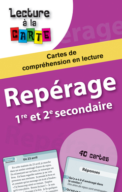 Lecture à la carte - Repérage 1re et 2e secondaire