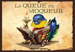 Contes intemporels - La queue du moqueur