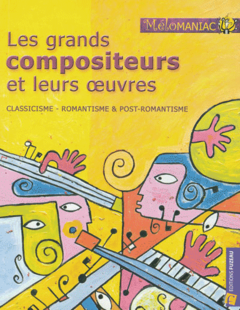 Les grands compositeurs 1
