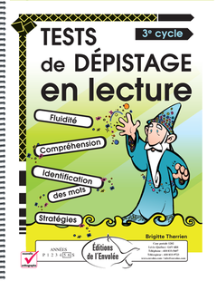 Tests de dépistage en lecture 3e cycle