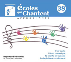 Écoles qui chantent 2017/2018 (no.38 - 2CD)