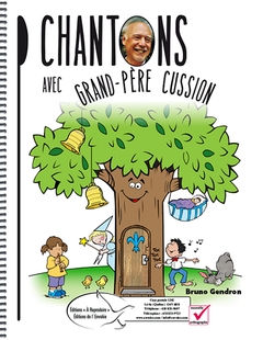 Chantons avec Grand-père Cussion