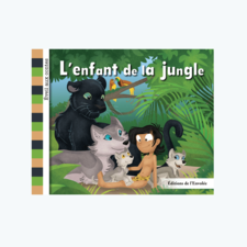 Collection Éveil aux contes - L'enfant de la jungle